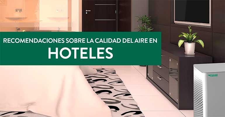 Calidad aire hoteles Camfil