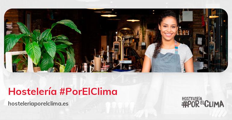 Hostelería #PorElClima ayuda a los hosteleros a ser más sostenibles y eficientes