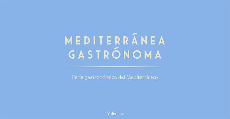 Mediterrãnea Gastrõnoma, nueva marca de la feria gastronómica del Mediterráneo